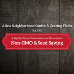 Presentation on Non-GMO & Seed Saving